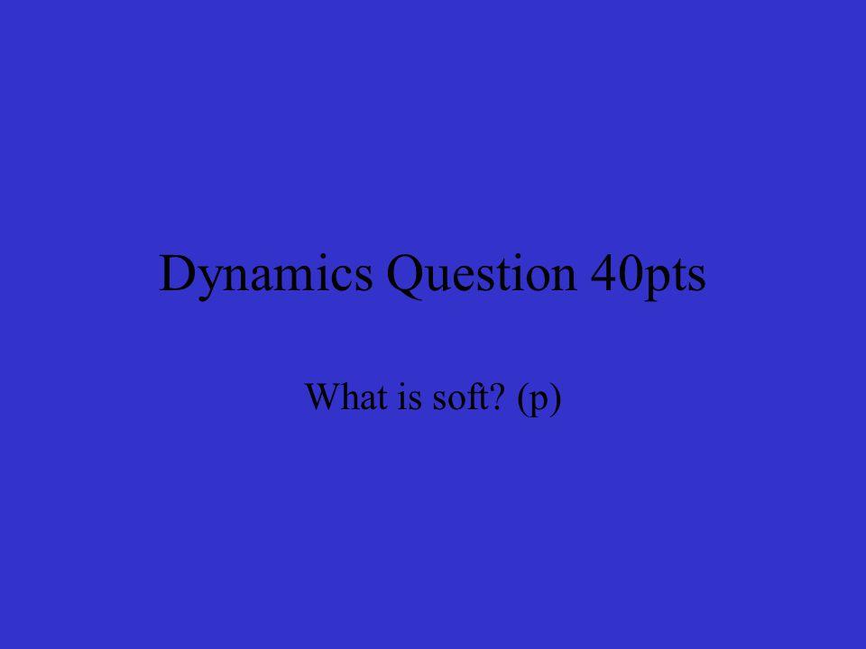 Rhythm & Tempo Answer 50pts 4/4-1/4-1/2+1/8+1/8=1/2 X=1/2 Return