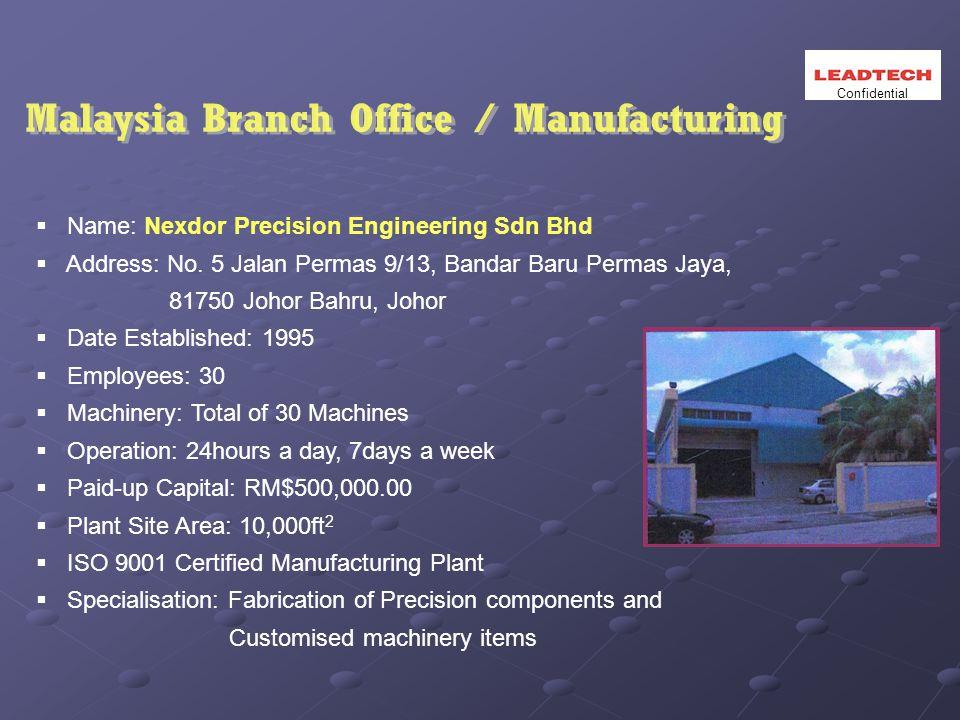  Name: Nexdor Precision Engineering Sdn Bhd  Address: No.