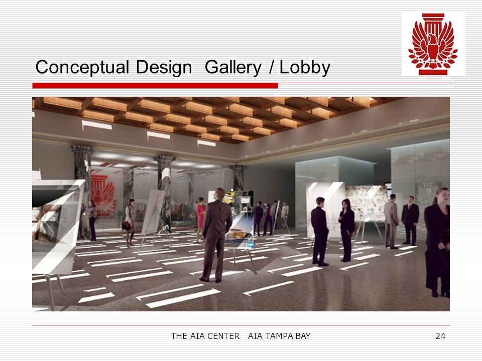 THE AIA CENTER AIA TAMPA BAY24 Conceptual Design Gallery / Lobby