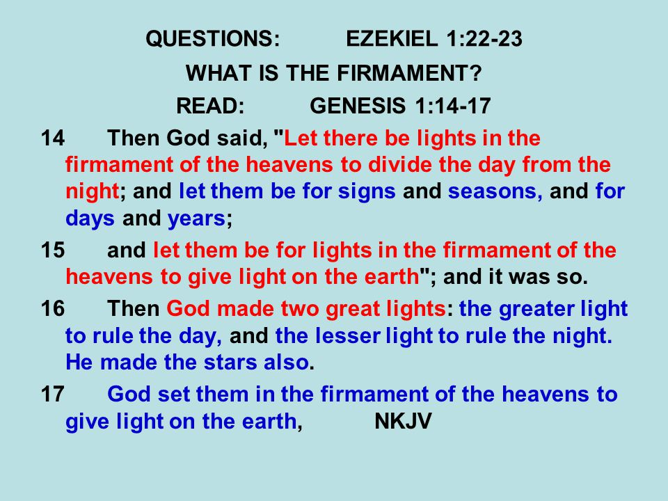 QUESTIONS:EZEKIEL 1:22-23 WHAT IS THE FIRMAMENT.
