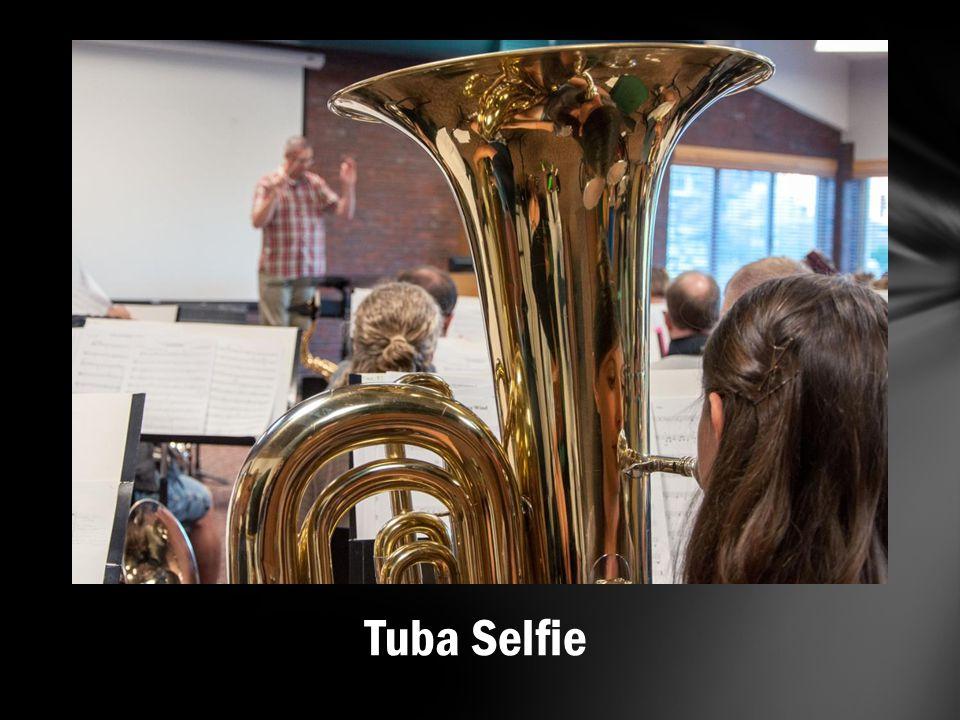 Tuba Selfie