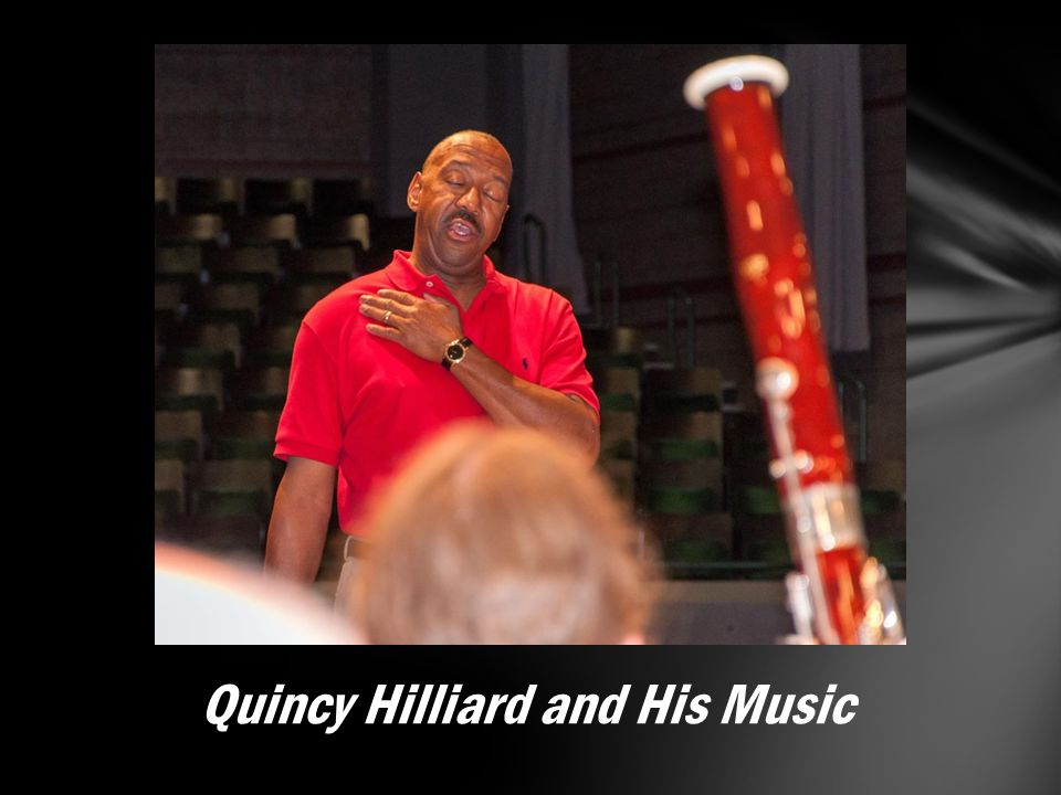 Quincy Hilliard and His Music