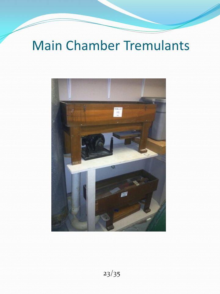 Main Chamber Tremulants 23/35