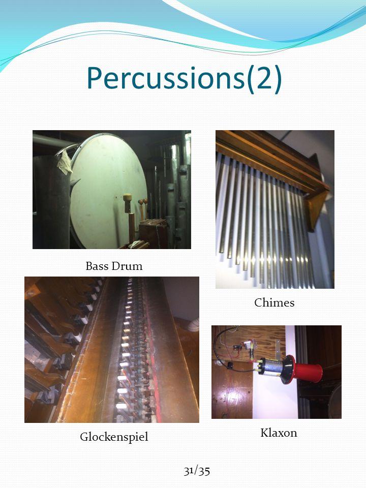 Percussions(2) Bass Drum Chimes Glockenspiel Klaxon 31/35