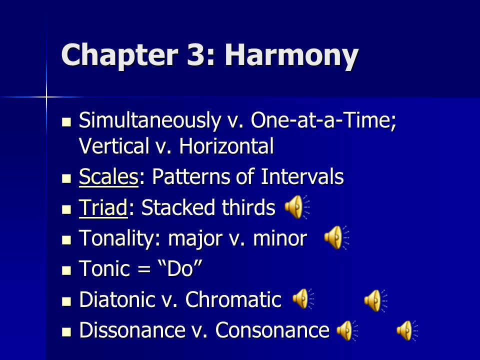 Chapter 3: Harmony Simultaneously v.One-at-a-Time; Vertical v.