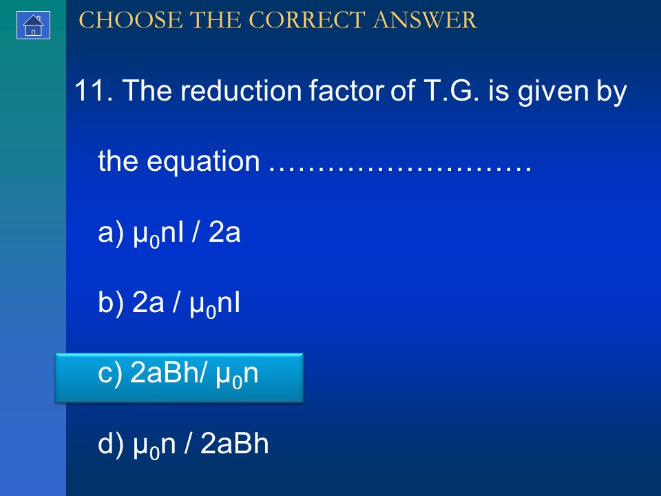 11. The reduction factor of T.G.