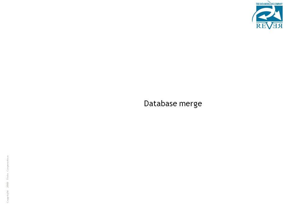 Copyright 2008 Tieto Corporation Database merge