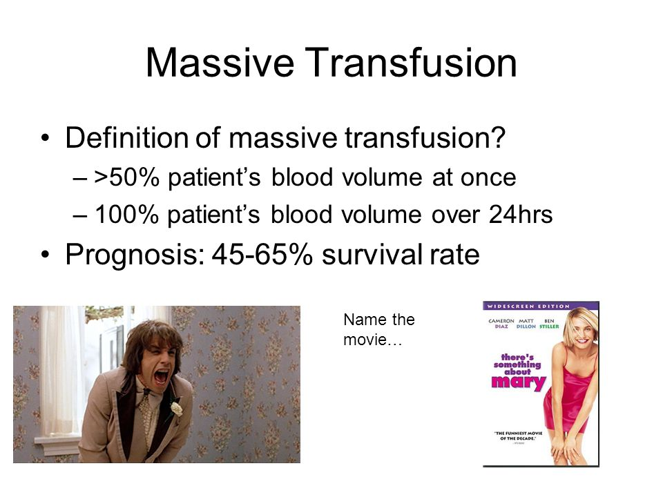 Massive Transfusion Definition of massive transfusion.