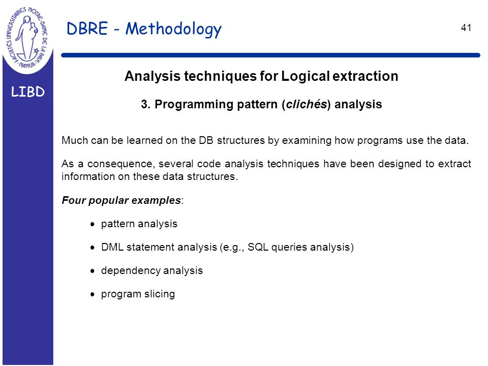 LIBD 41 Analysis techniques for Logical extraction 3.