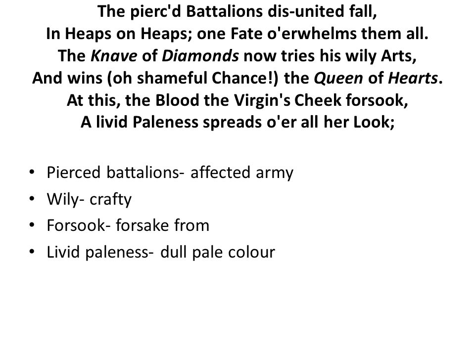 The pierc d Battalions dis-united fall, In Heaps on Heaps; one Fate o erwhelms them all.