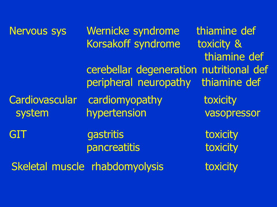 Nervous sys Wernicke syndrome thiamine def Korsakoff syndrome toxicity & thiamine def cerebellar degeneration nutritional def peripheral neuropathy th