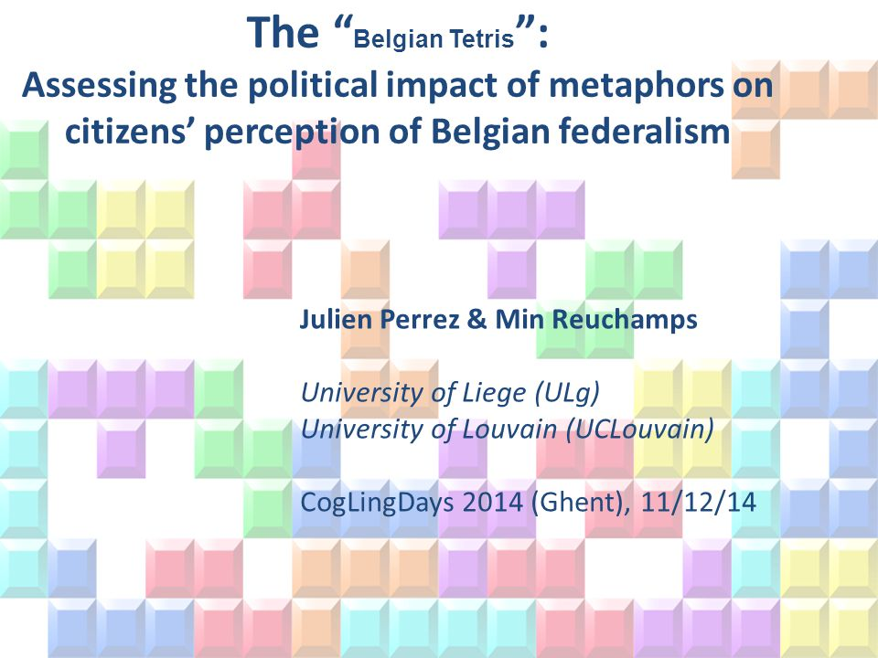 Introduction Interdisciplinary project – Linguistics & political science – Metaphors in political discourse Context: Belgian federalism – Use of metaphors Citizen data – Impact of metaphors.