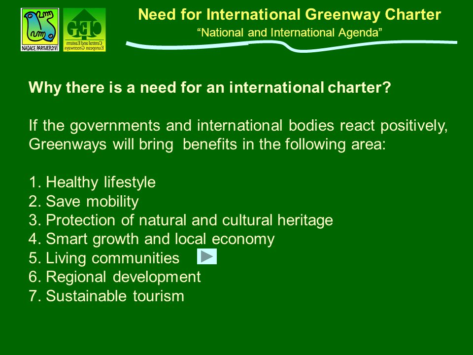 "Need for International Greenway Charter ""National and International Agenda"" Why there is a need for an international charter? If the governments and i"