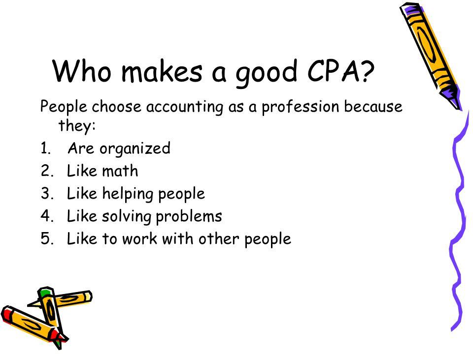 Who makes a good CPA.