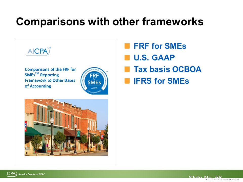 © 2014 American Institute of CPAs Comparisons with other frameworks Slide No.