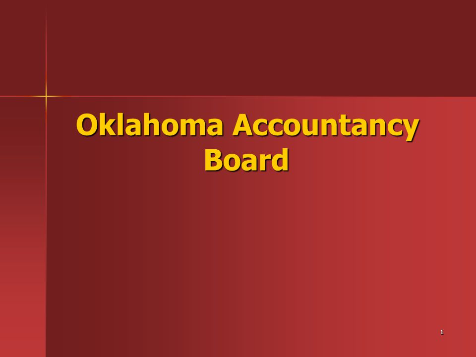 1 Oklahoma Accountancy Board Oklahoma Accountancy Board