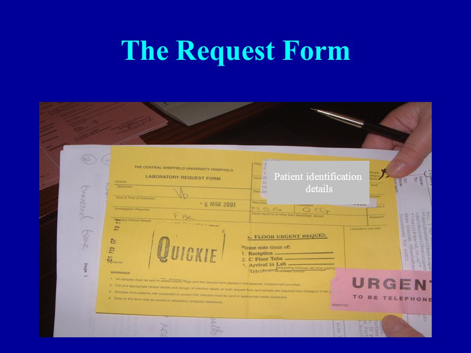 45 The Request Form Patient identification details