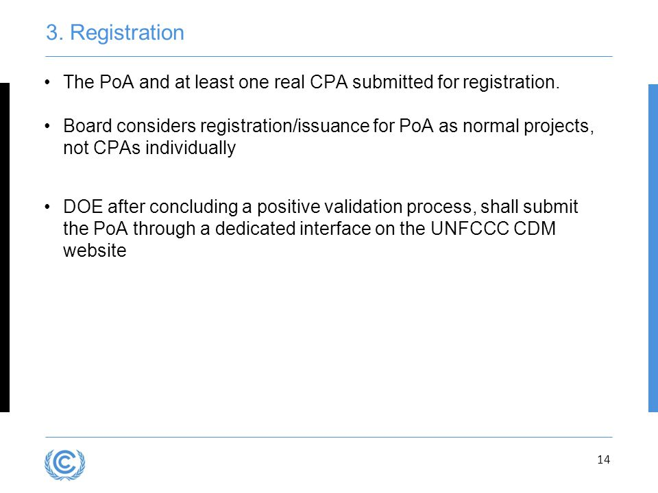 3.Registration The PoA and at least one real CPA submitted for registration.
