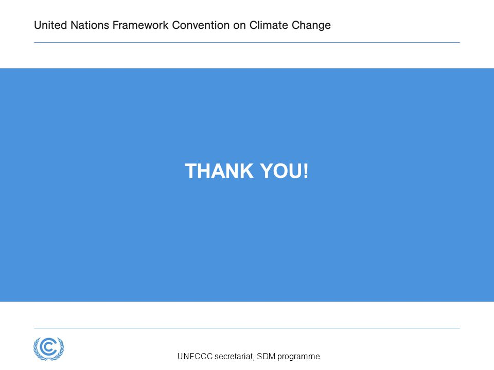 UNFCCC secretariat, SDM programme THANK YOU!