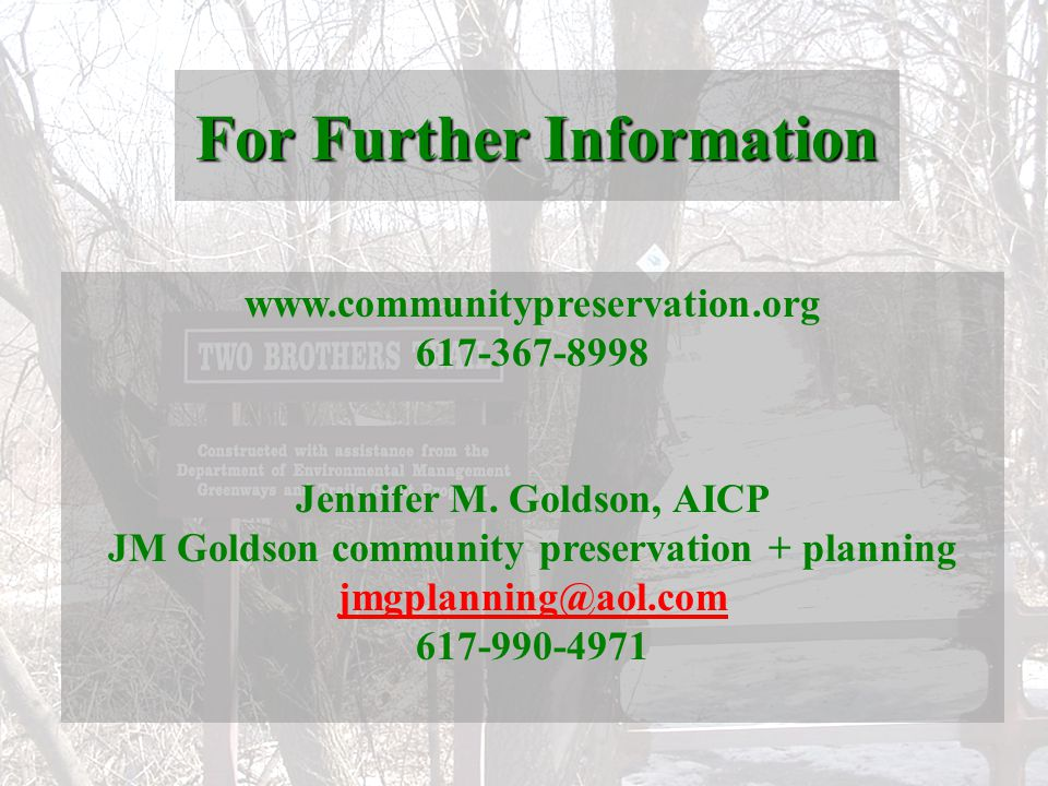 For Further Information www.communitypreservation.org 617-367-8998 Jennifer M.