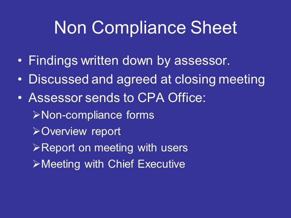 Non Compliance Sheet Findings written down by assessor.