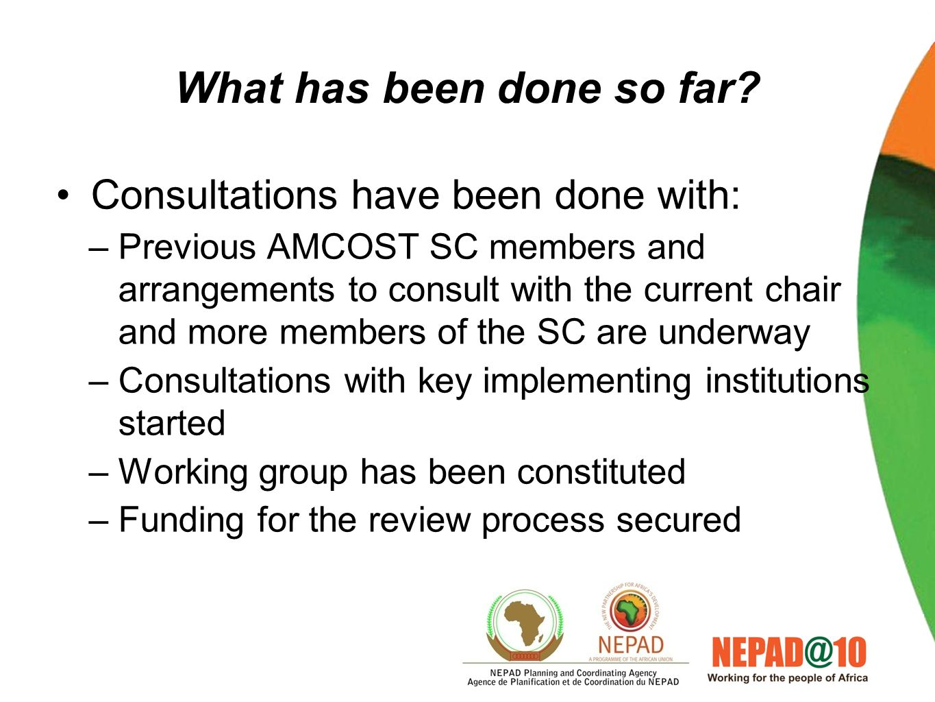 Expected outputs A report on the progress made in the implementation of the CPA Amended CPA endorsed by AMSOCT based on lesson learnt and recommendati