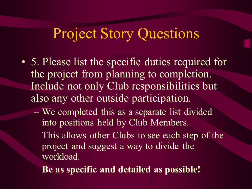 Project Story Questions 5.