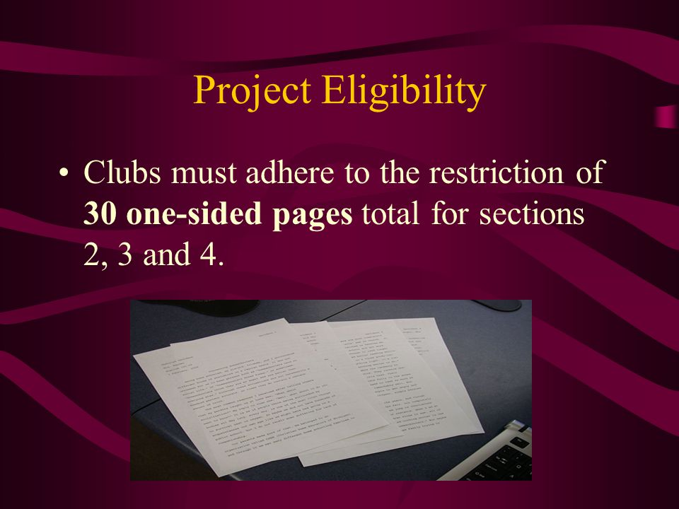 Project Eligibility Clubs must provide contact information and grant permission to Optimist International to publish a project summary and contact information.