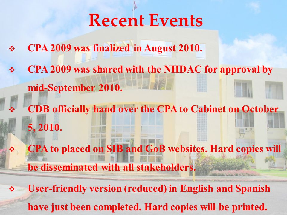 Recent Events  CPA 2009 was finalized in August 2010.