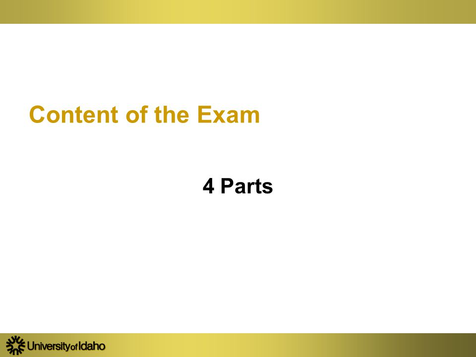 Content of the Exam 4 Parts