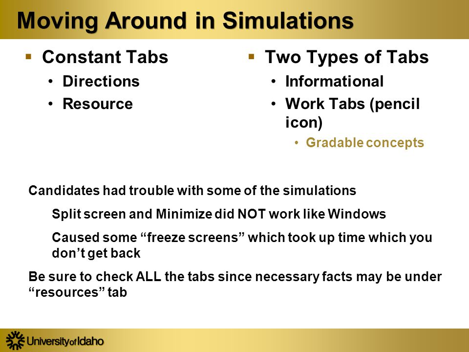 Moving Around in Simulations  Constant Tabs Directions Resource  Constant Tabs Directions Resource  Two Types of Tabs Informational Work Tabs (penc