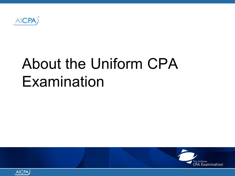 About the Uniform CPA Examination