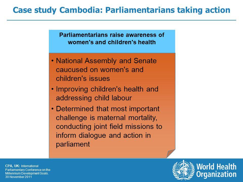 CPA, UK: International Parliamentary Conference on the Millennium Development Goals.