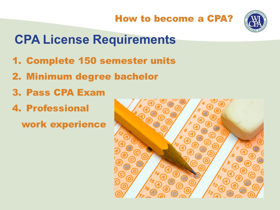 CPA License Requirements How to become a CPA.