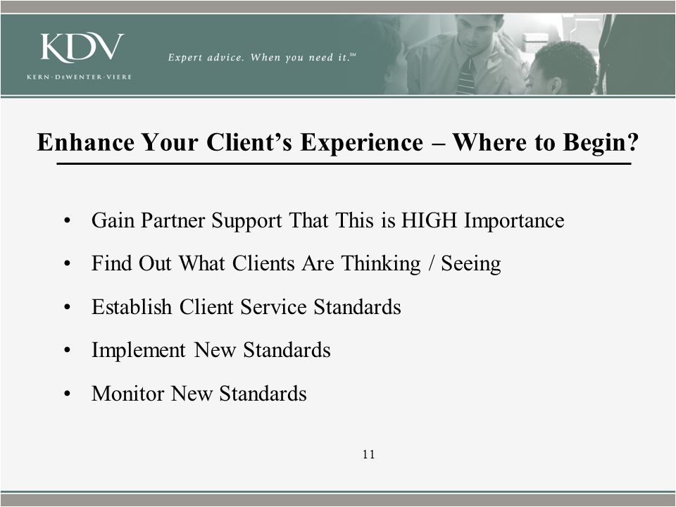 Enhance Your Client's Experience – Where to Begin.