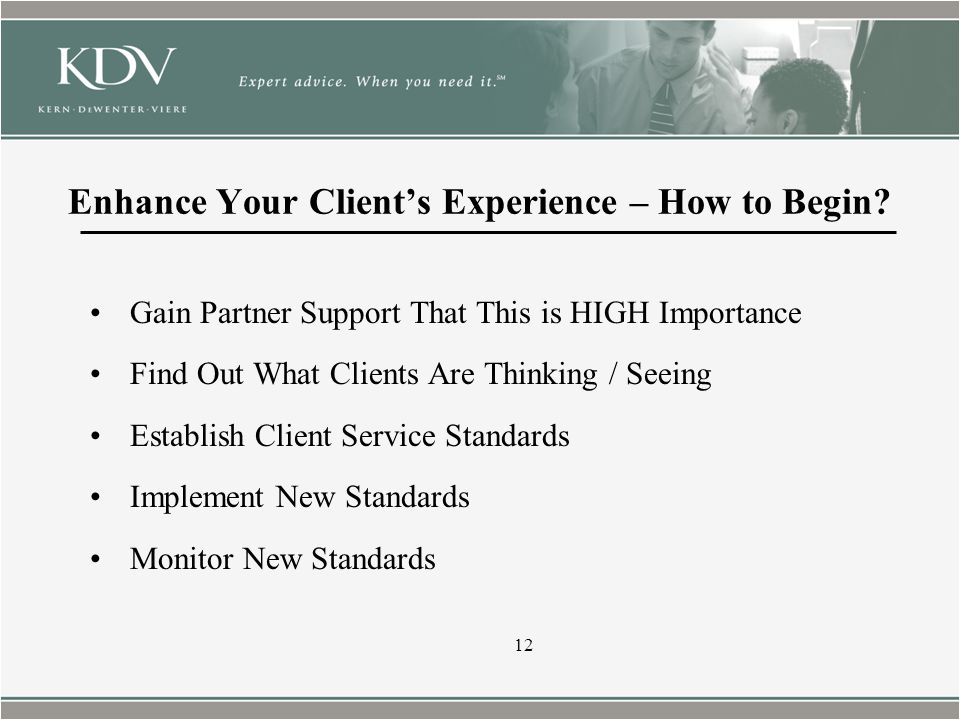 Enhance Your Client's Experience – How to Begin.