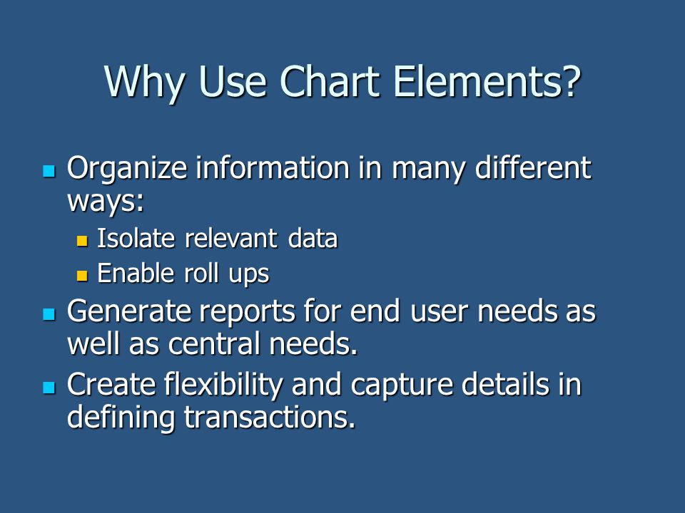 Why Use Chart Elements.
