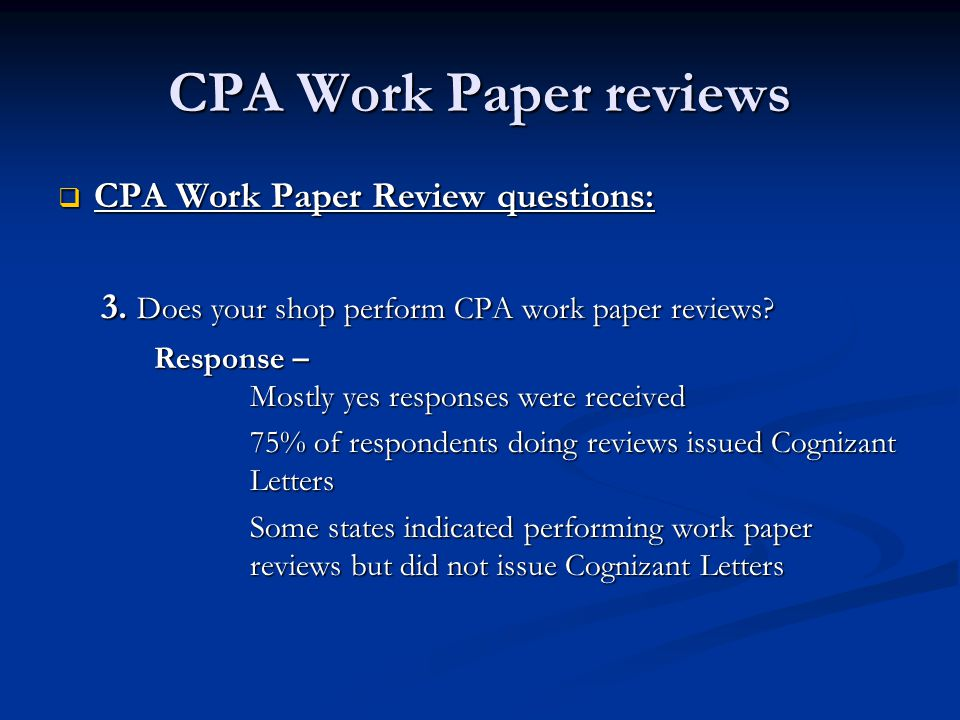 CPA Work Paper reviews  CPA Work Paper Review questions: 3.