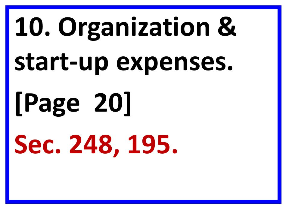 10. Organization & start-up expenses. [Page 20] Sec. 248, 195.