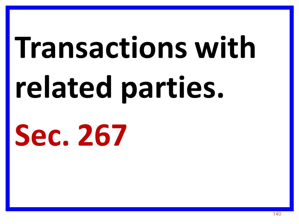Transactions with related parties. Sec. 267 140