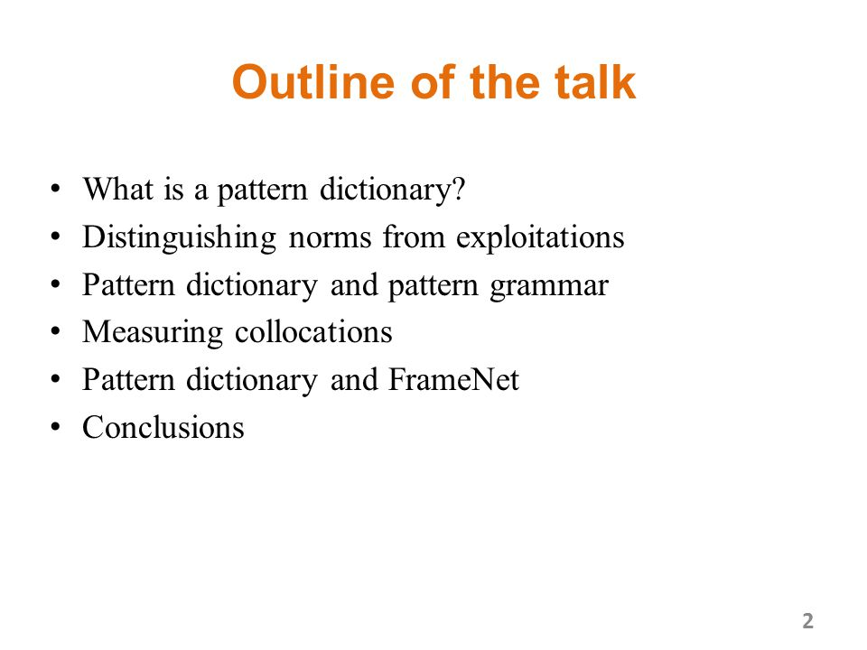 What is a pattern dictionary.A semantically motivated inventory of word uses and their meanings.