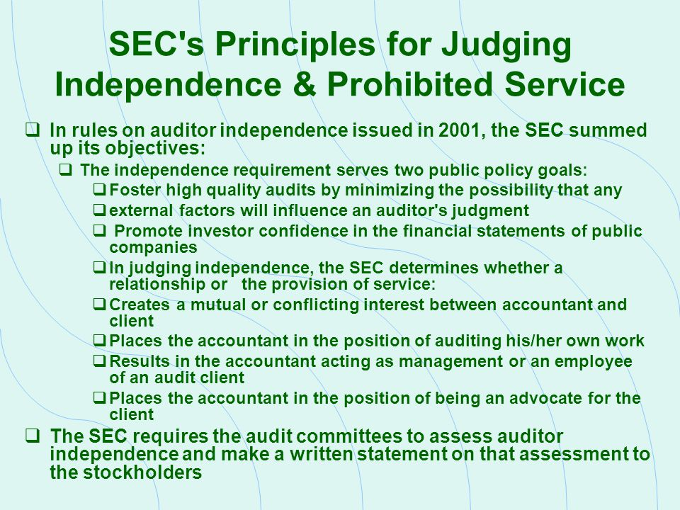 Prohibited Services, Sarbanes- Oxley Act of 2002 Prohibits a public accounting firm that audits a public company from providing the following non-audit services to the company:  Bookkeeping or other services related to the accounting records or financial statements of the audit client  Financial information systems design and implementation  Appraisal or valuation services, fairness opinions, or contribution-in-kind reports  Actuarial services