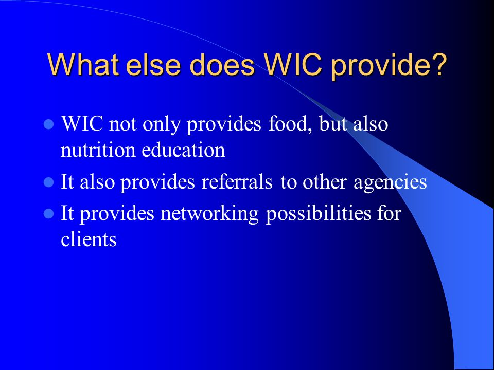 What else does WIC provide.