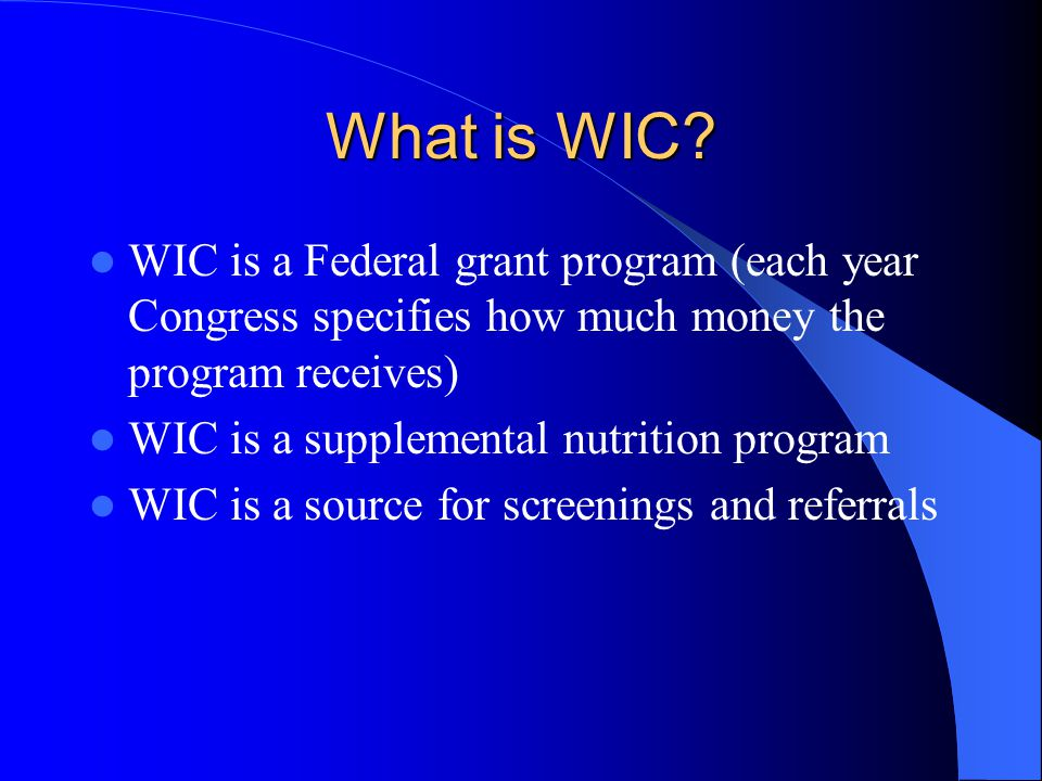 What is WIC.