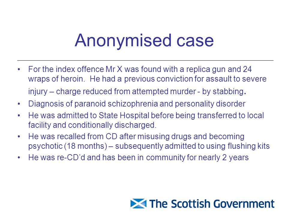 Anonymised case For the index offence Mr X was found with a replica gun and 24 wraps of heroin.