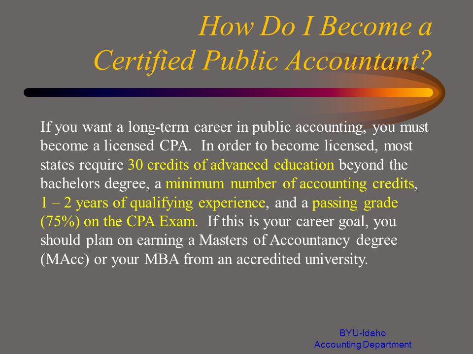 How Do I Become a Certified Public Accountant.
