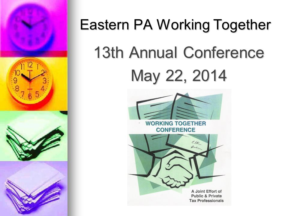 Not attending the 2014 Eastern PA Working Together Conference