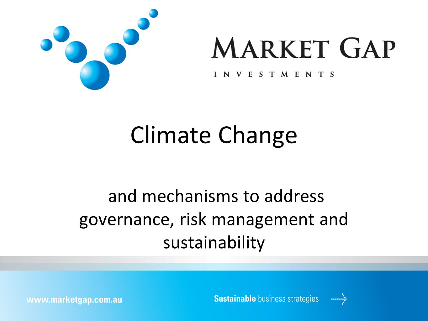 Climate Change and mechanisms to address governance, risk management and sustainability