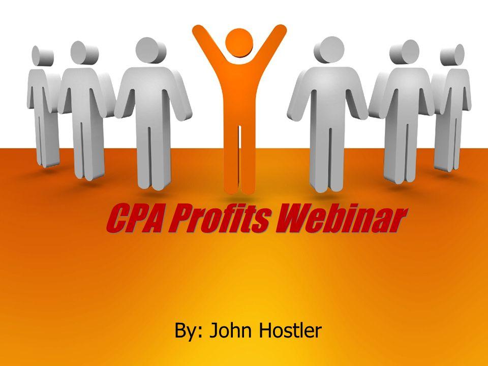 CPA Profits Webinar By: John Hostler