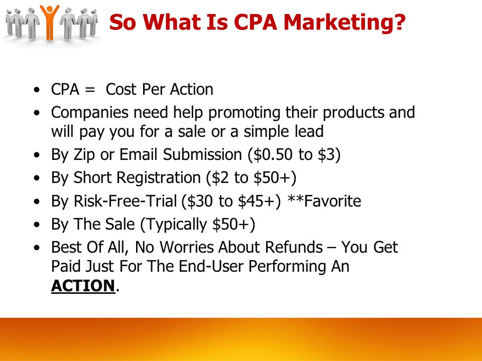 So What Is CPA Marketing.